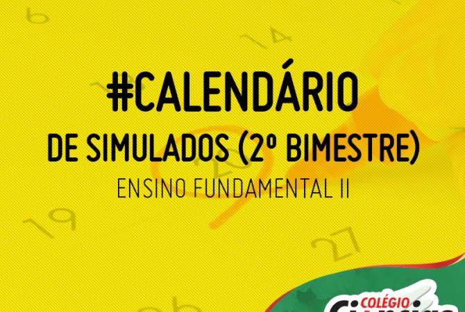 Calendário de Simulados do 2º Bimestre – Ensino Fundamental II