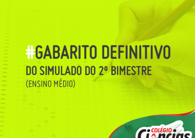 Confira os Gabaritos Definitivos Após Recursos - Simulado 2º Bimestre do Ensino Médio