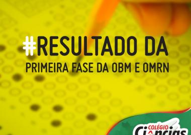 Resultado da Primeira Fase da Olimpíada Brasileira de Matemática e OMRN