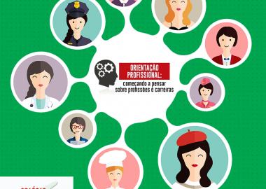 Orientação Profissional: começando a pensar sobre profissões e carreiras